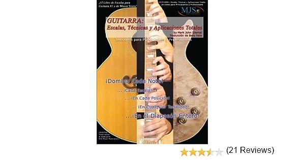 Guitarra: Escalas, Tecnicas Y Aplicaciones Totales: Lecciones Para ...