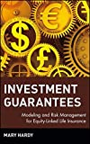 img - for Investment Guarantees: The New Science of Modeling and Risk Management for Equity-Linked Life Insurance book / textbook / text book