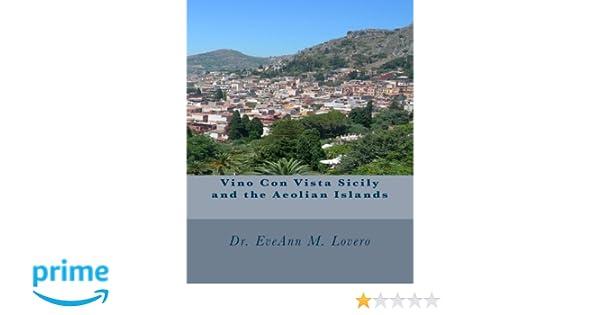 Vino Con Vista Sicily and the Aeolian Islands