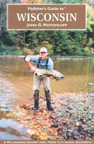 Wisconsin (Flyfisher's Guides)