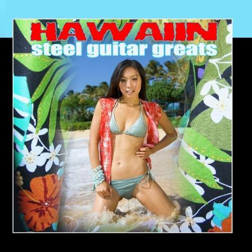 Hawaiian Steel Guitar Greats ()