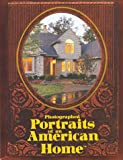 Photographed Portraits of an American Home, Carol Stratman Shea, 0964765845