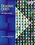 Designing Quilts, Suzanne Tessier Hammond, 1564770648