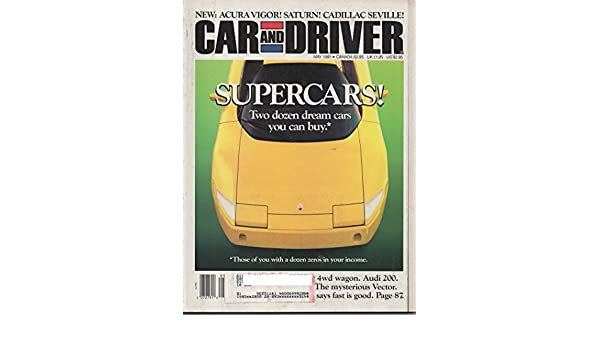 Car and Driver Magazine, May 1991 (Vol 36, No 11): Rich Ceppos, Csaba Csere, Steve Spence, William Jeanes: Amazon.com: Books