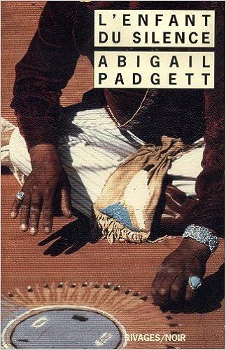 L'enfant du silence - Padgett Abigail