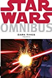 Star Wars Omnibus: Dark Times Volume 2