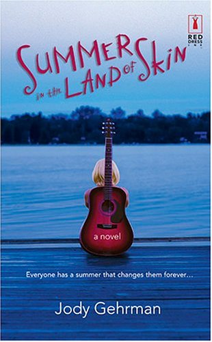 Read Online Summer In The Land Of Skin (Red Dress Ink) pdf