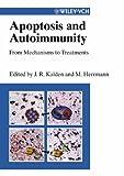 Apoptosis and Autoimmunity, Joachim R. Kalden, 3527304428
