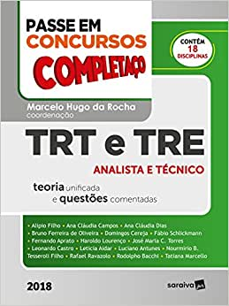 Passe em concursos públicos : Completaço® : TRT e TRE - 1ª edição de 2018: Analista e Técnico