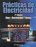 Practicas de Electricidad, Paul Zbar and Gordon Rockmaker, 9701506758