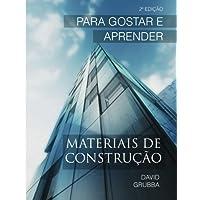 Materiais de Construcao: Para Gostar E Aprender