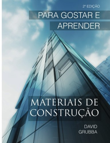Materiais de Construção: Para Gostar E Aprender