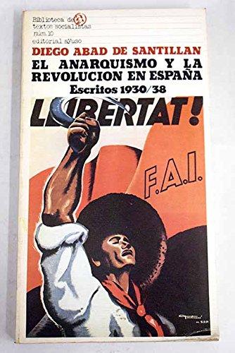 El anarquismo y la revolución en España, escritos 1930-38: Amazon ...