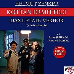 Das letzte Verhör (Kottan ermittelt - Kriminalrätsel 14)