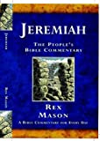 img - for Jeremiah: A Bible Commentary for Every Day (People's Bible Commentary) book / textbook / text book