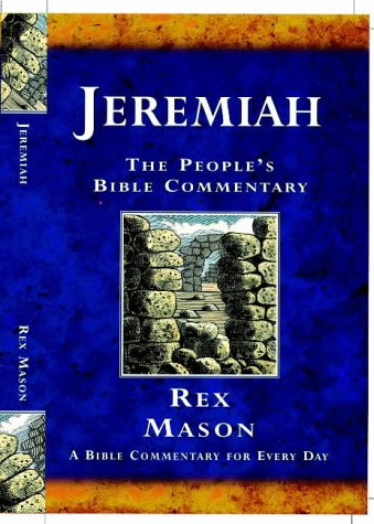 Jeremiah: A Bible Commentary for Every Day (The People's Bible Commentary Series) pdf