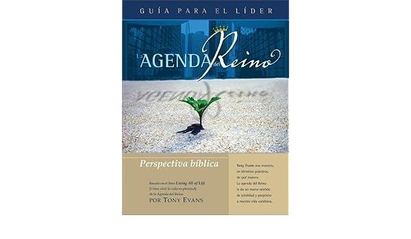 La Agenda del Reino: Perspectiva b??blica (Gu??a para el L ...