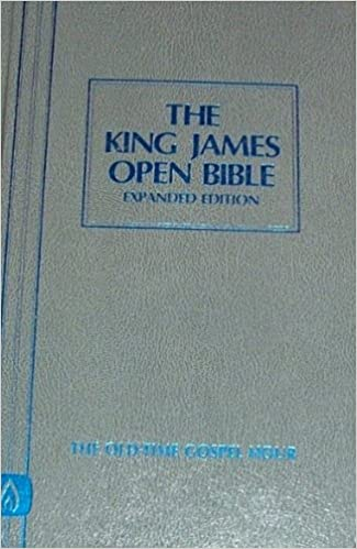 The King James Open Bible Expanded Edition The Old-Time