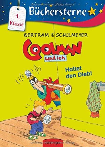 Coolman und ich. Haltet den Dieb! (Büchersterne)