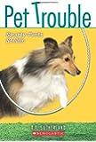 Pet Trouble #6: Smarty-Pants Sheltie