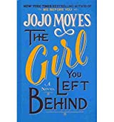 { THE GIRL YOU LEFT BEHIND (THORNDIKE CORE) - LARGE PRINT } By Moyes, Jojo ( Author ) [ Sep - 2013 ] [ Hardcover ]