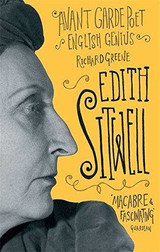 Edith Sitwell: Avant Garde Poet, English Genius