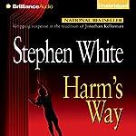 Harm's Way: Alan Gregory, Book 4 | Stephen White
