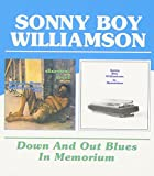 : Sonny Boy Williamson -  Down And Out Blues
