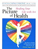 The Picture of Health, Lucia Capacchione, 0878772316