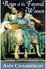 The Reign of the Favored Women Hardcover