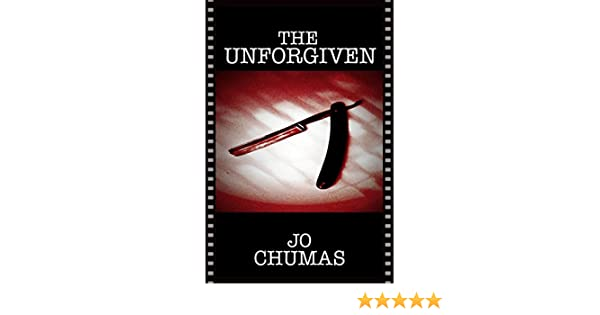 Amazon.com: The Unforgiven (The Hidden (Book 3)) eBook: Jo Chumas: Kindle Store