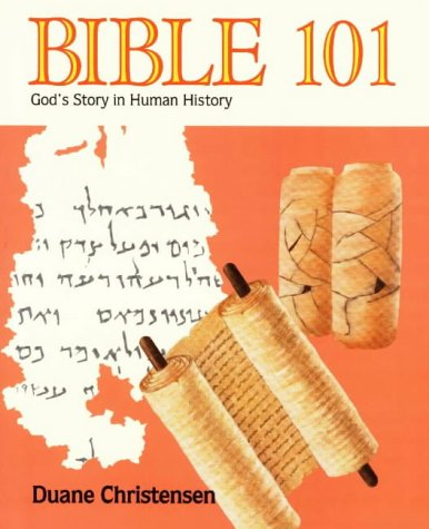 Bible 101: God's Story in Human History (Bibal Study Program)