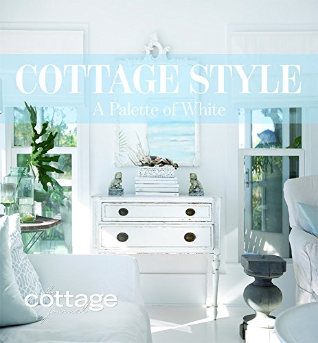 (Cottage Style: A Palette of White)