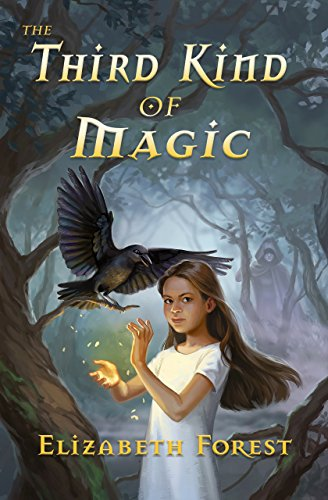 The Third Kind of Magic (Crow Magic Book 1)
