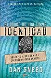 Poder de una Nueva Identidad, Dan Sneed, 9875570346