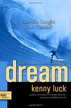Dream: Have You Caught God's Vision? (God's Man Series) 1578569877 Book Cover
