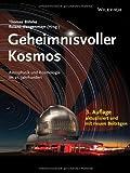 Geheimnisvoller Kosmos - Astrophysik undKosmologie im 21. Jahrhundert