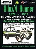 img - for Toyota Hilux/4 Runner Petrol/Gasoline 1970-1997 Auto Repair Man -RN,-YN-Vzn 2 &4 Wh Dr, inc SR5 (Max Ellery's Vehicle Repair Manuals) book / textbook / text book