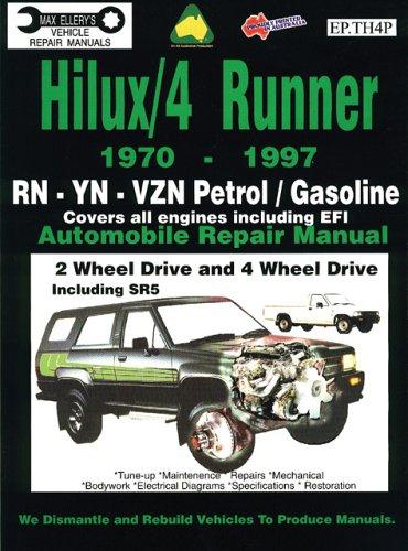 Toyota Hilux/4 Runner Petrol/Gasoline 1970-1997 Auto Repair Man -RN,-YN-Vzn 2 &4 Wh Dr, inc SR5 (Max Ellery's Vehicle Repair Manuals)