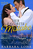 Her Favorite Mistake (Windy City Romance Book 1)
