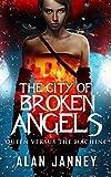 The City of Broken Angels: Queen Versus the Machine (Carmine Book 2)