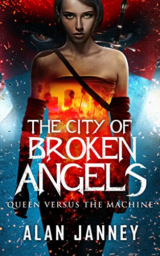 The City of Broken Angels: Queen Versus the Machine (Carmine Book -
