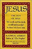 Jesus, the Son of Man, Khalil Gibran, 0394431243