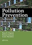 img - for Pollution Prevention: Sustainability, Industrial Ecology, and Green Engineering, Second Edition book / textbook / text book