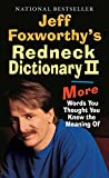 Best Ballantine Books Dictionaries - Jeff Foxworthy's Redneck Dictionary II: More Words You Review