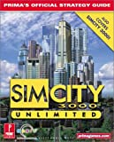 SimCity 3000 Unlimited: Prima's Official Strategy Guide