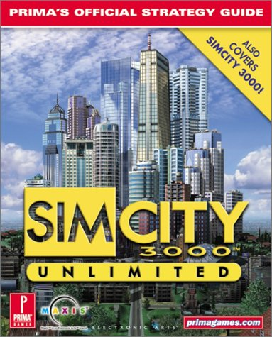 Read Online SimCity 3000 Unlimited: Prima's Official Strategy Guide pdf epub