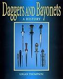 DAGGERS AND BAYONETS