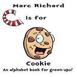 C Is for Cookie | Marc Richard