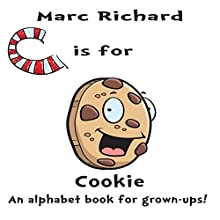 C Is for Cookie Audiobook by Marc Richard Narrated by David S. Dear